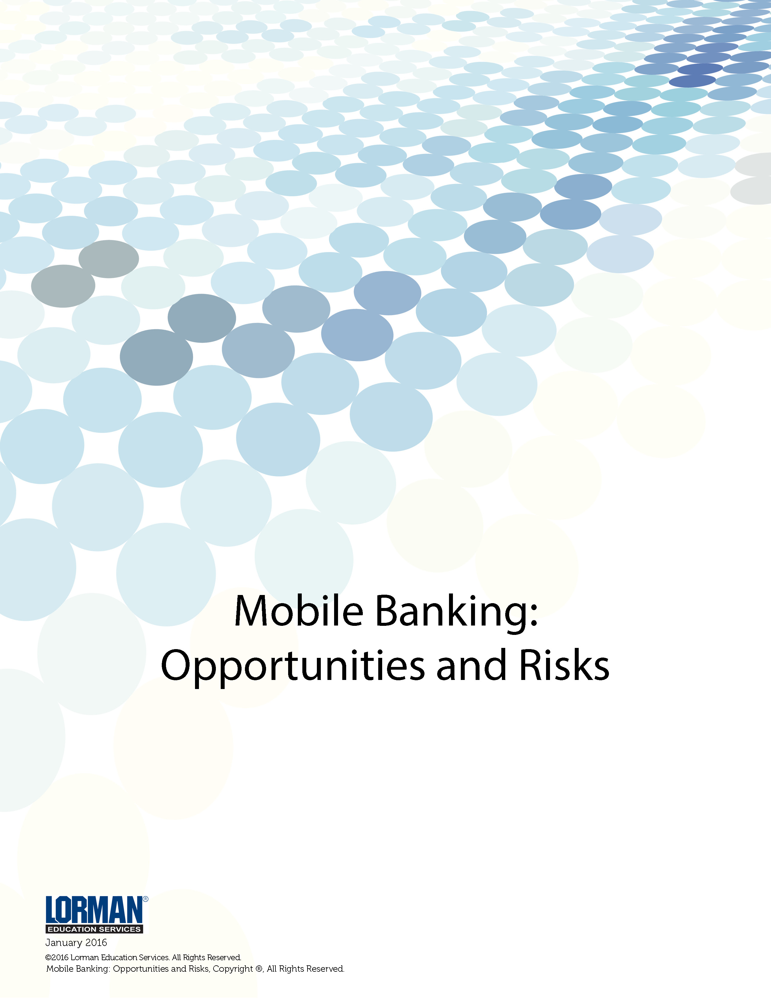 Mobile Banking: Opportunities and Risks